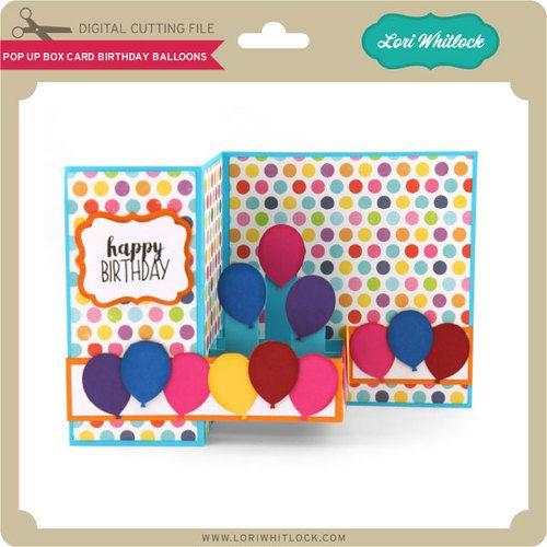 Pop Up Box Card Birthday Balloons Box Cards Tutorial Pop Up Box