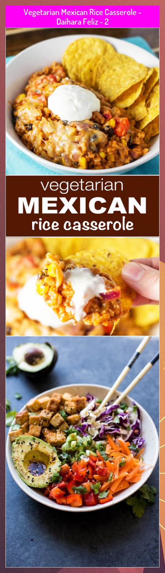 Vegetarian Mexican Rice Casserole - Daihara Feliz - 2 #Casserole #Daihara #Feliz #Mexican #Rice #Vegetarian
