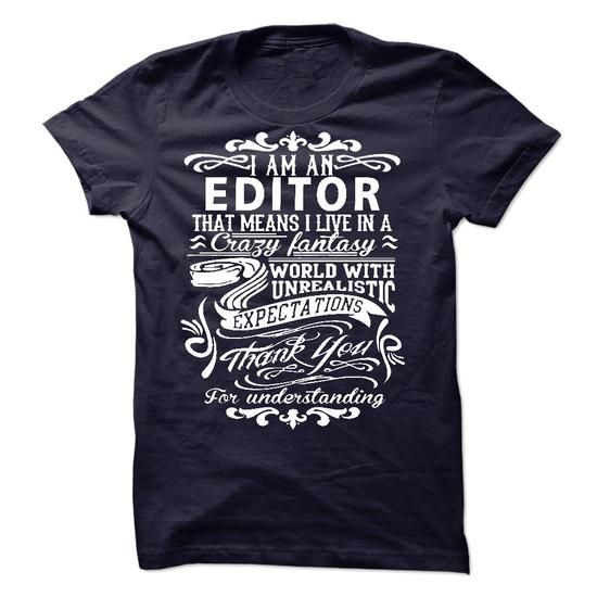 I am an Editor - #softball shirt #baja hoodie. PRICE CUT => https://www.sunfrog.com/LifeStyle/I-am-an-Editor-18207832-Guys.html?68278