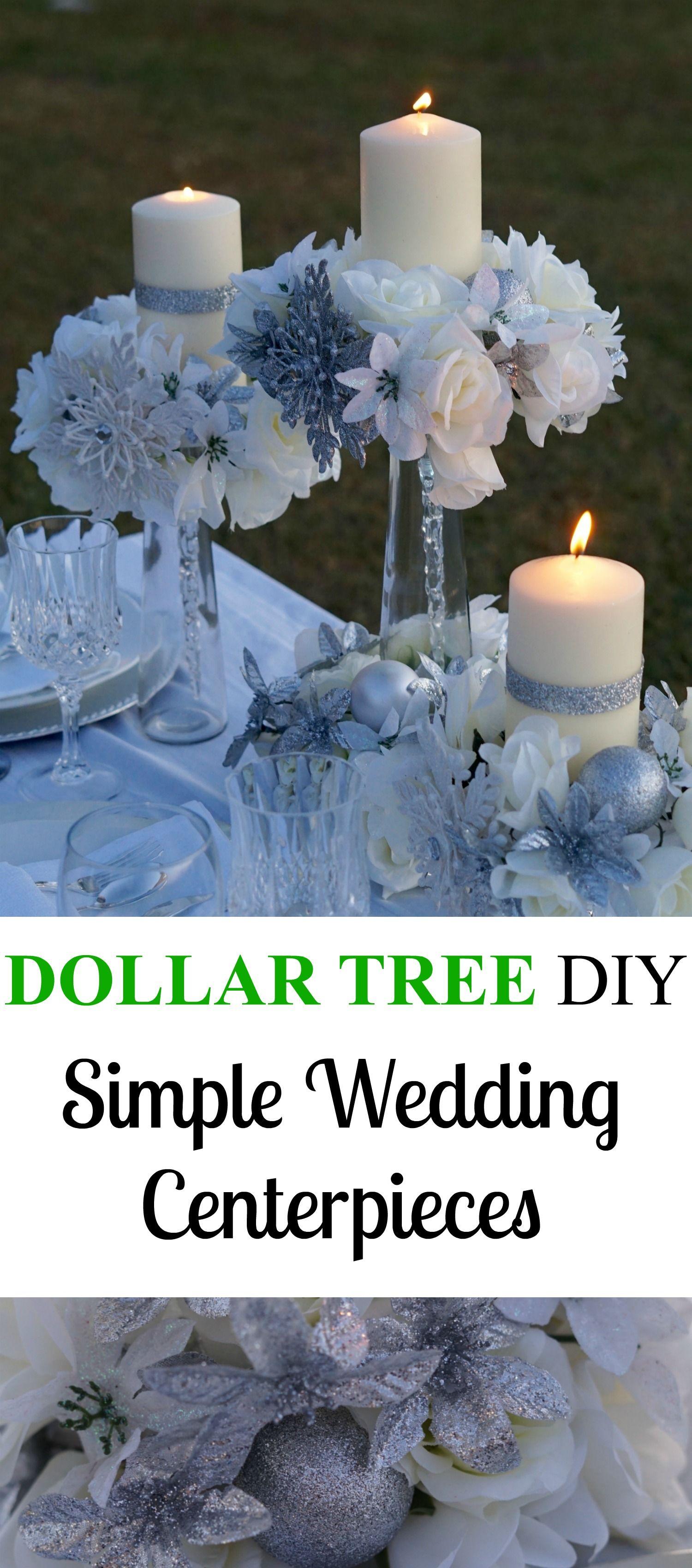 Elegant Dollar Tree Wedding Centerpiece Perfect For A Winter Wedding Simple Wedding Centerpieces Wedding Centerpieces Diy Dollar Tree Wedding Centerpieces