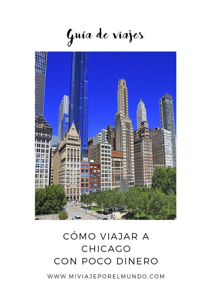 Tips para viajar a Chicago con poco dinero Viajes