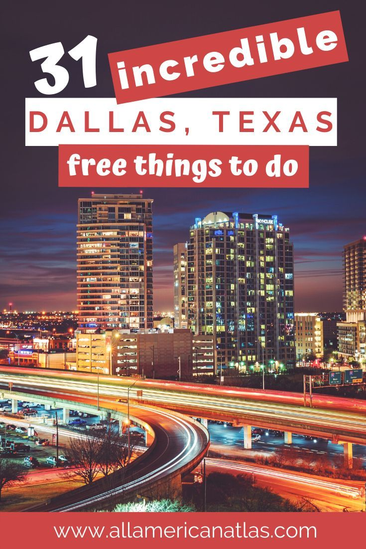 31 Iconic Free Things to Do in Dallas and Fort Worth - All-American Atlas