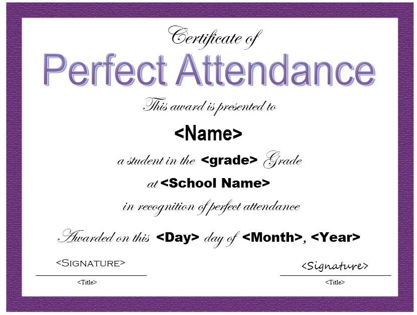 Best Certificate Of Perfect Attendance Template In 2021 Perfect Attendance Award Perfect Attendance Certificate Templates