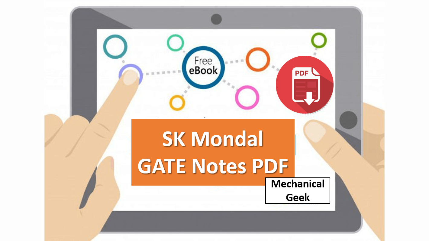 SK Mondal gate notes for Mechanical Engineering free