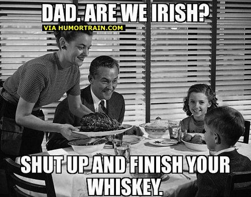 Funny Memes For Dads : Funny meme dad are we irish meme dads and humor