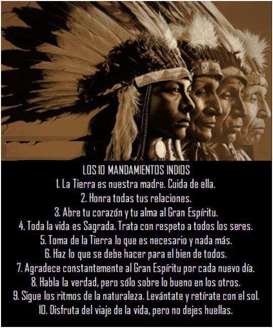 Mandamientos Indios Frases De Sabiduria Proverbios