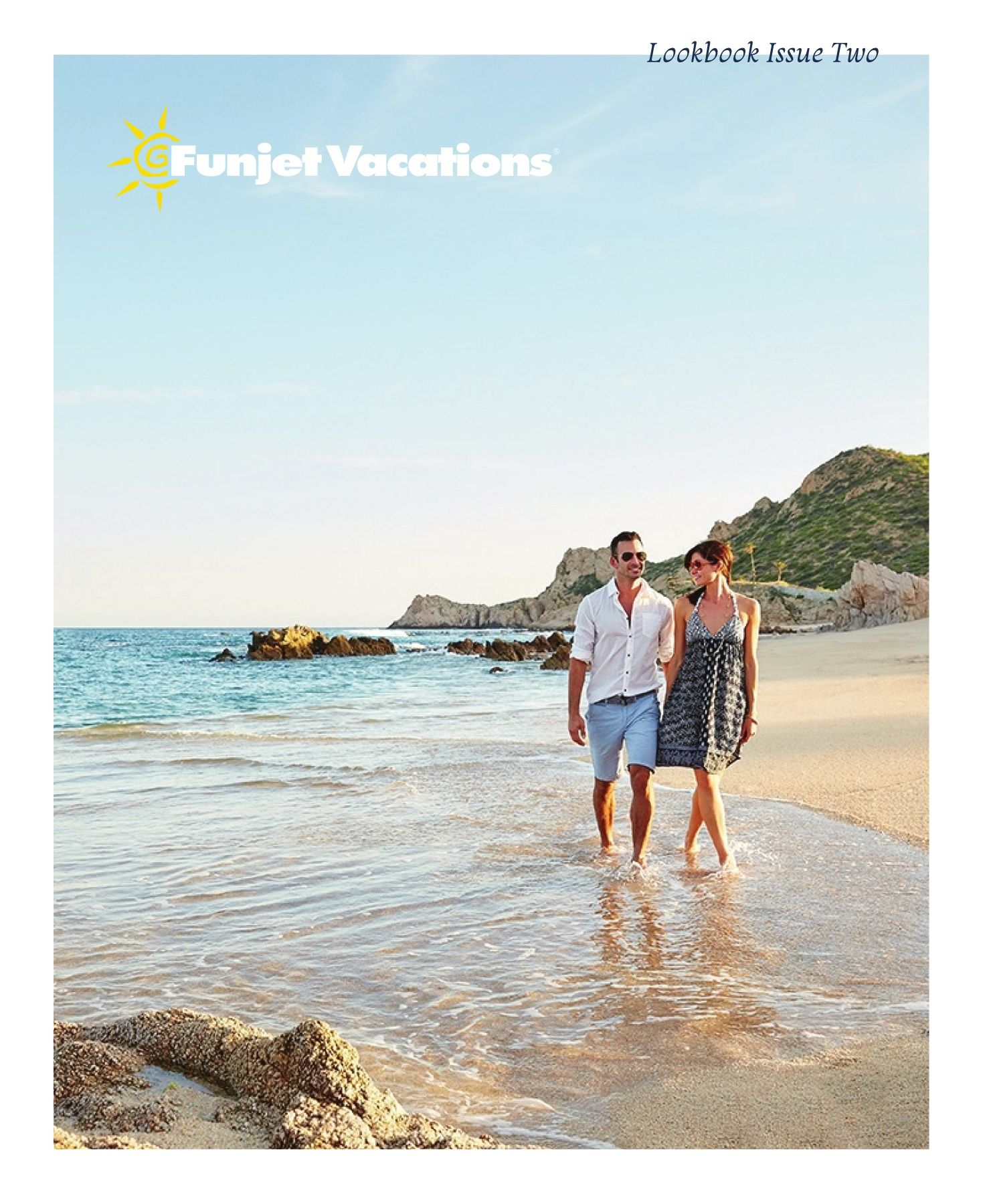 Funjet Vacations Lookbook Issue Two  Funjet vacations