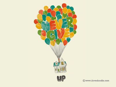 Dribbble - Never Give UP by Lim Heng Swee