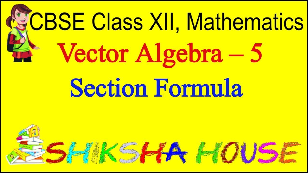 Learn cbse class 12 mathematics vector algebra 5