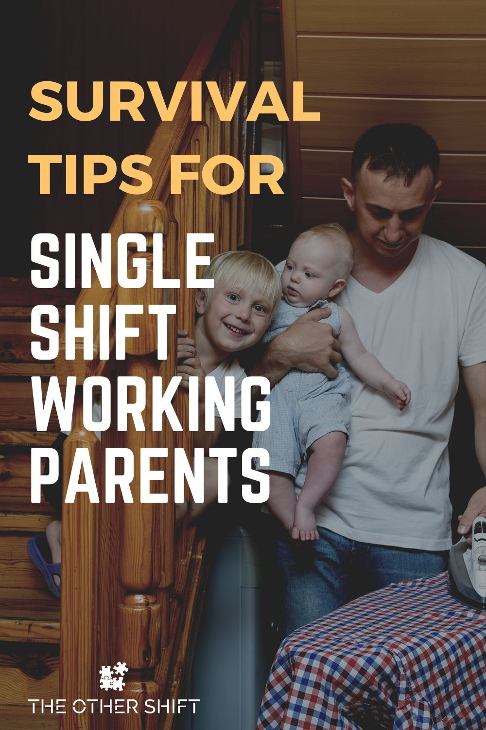 8 Survival Tips for Single Shift Working Parents in 2020 ...