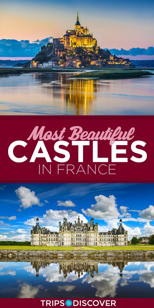 13 Most Beautiful Castles In France