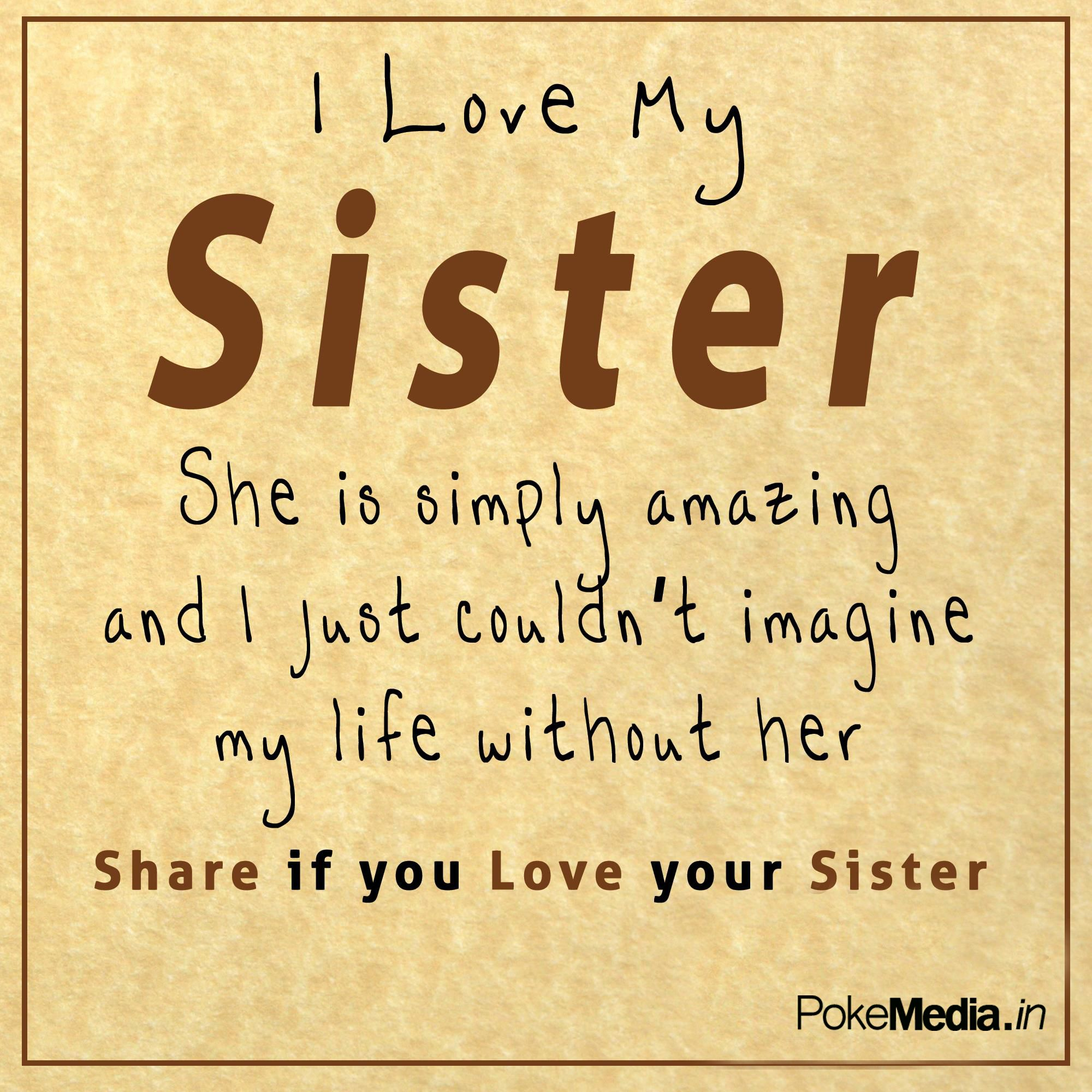 Poke Media Love My Sister Sister Quotes Sister Quotes Funny