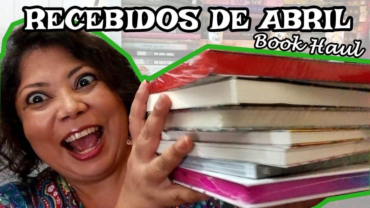 RECEBIDOS DE ABRIL Book Haul