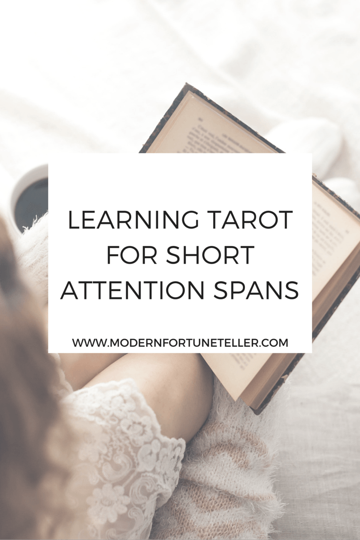 Learning Tarot For Short Attention Spans