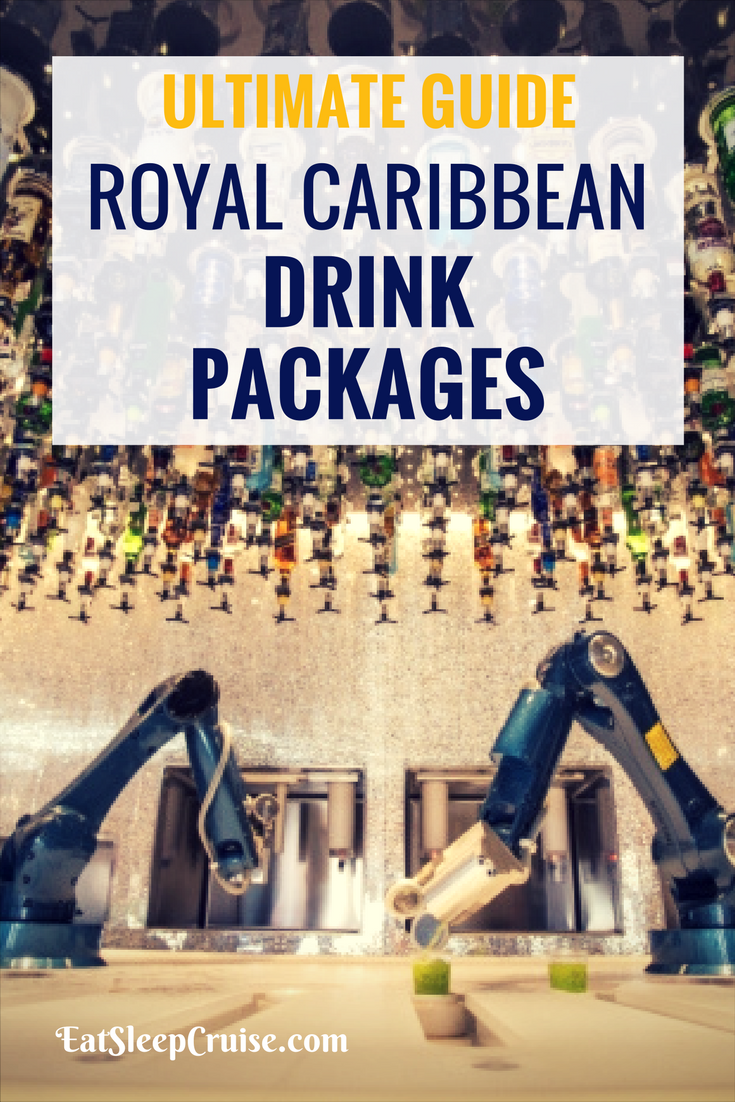 Complete Guide to Royal Caribbean Drink Packages Updated