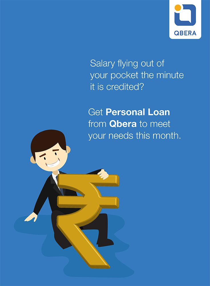 Salary Flying Out Of Your Pocket The Minute It Is Credited Get Personal Loan From Qbera Com To Meet Your Needs Personal Loans Unsecured Loans Loan