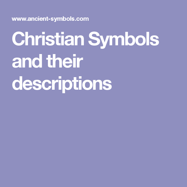 Christian Symbols And Their Descriptions Adult Learning Resources