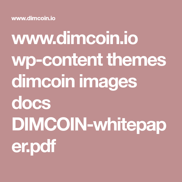 WwwDimcoinIo WpContent Themes Dimcoin Images Docs Dimcoin