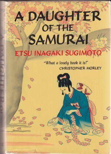 Daughter of the Samurai by Etsu Inagaki Sugimoto, http://www.amazon.ca/dp/0804801363/ref=cm_sw_r_pi_dp_PGmYrb08Z01JF