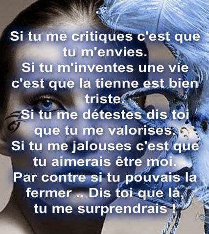 foto de Pour les jaloux et les mauvaises langues Citations jaloux Les jaloux Citations chagrin