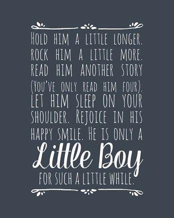 Color Me Happy Hold Him A Little Longer - Blue #littleboyquotes