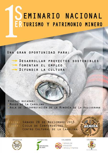 Patrimonio Industrial Arquitectónico: I Seminario Nacional Turismo y Patrimonio Minero. ...