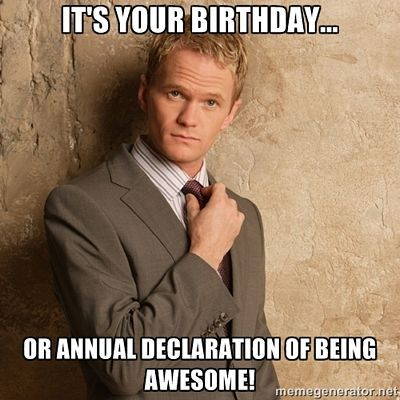 f773dd3a51eceb69d69e4e7935ef3eda being awesome birthday wishes pinterest birthday memes, happy