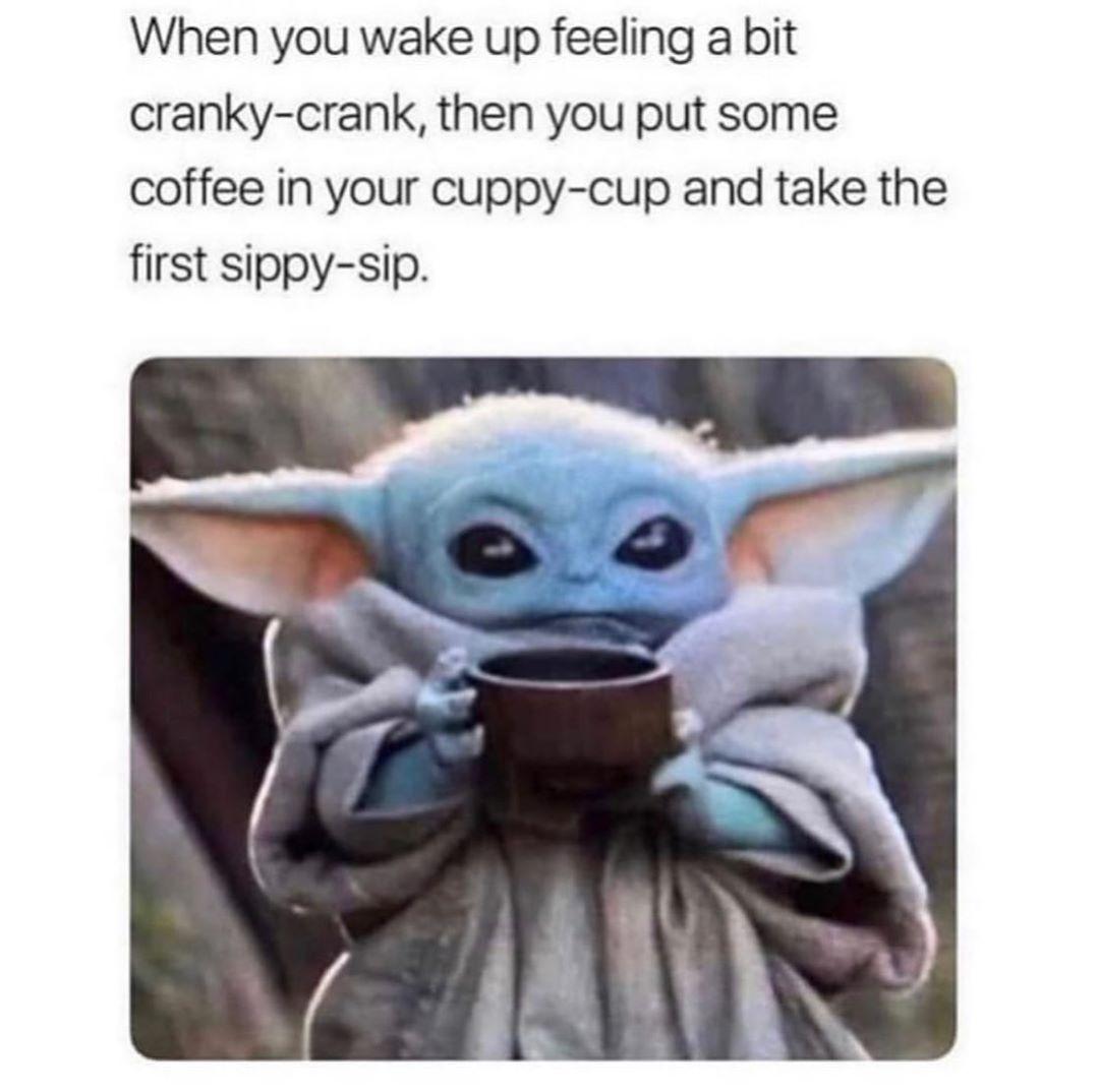 Modern Salon On Instagram Good Morning Beauties Yoda Funny Yoda Meme Coffee Memes Humor
