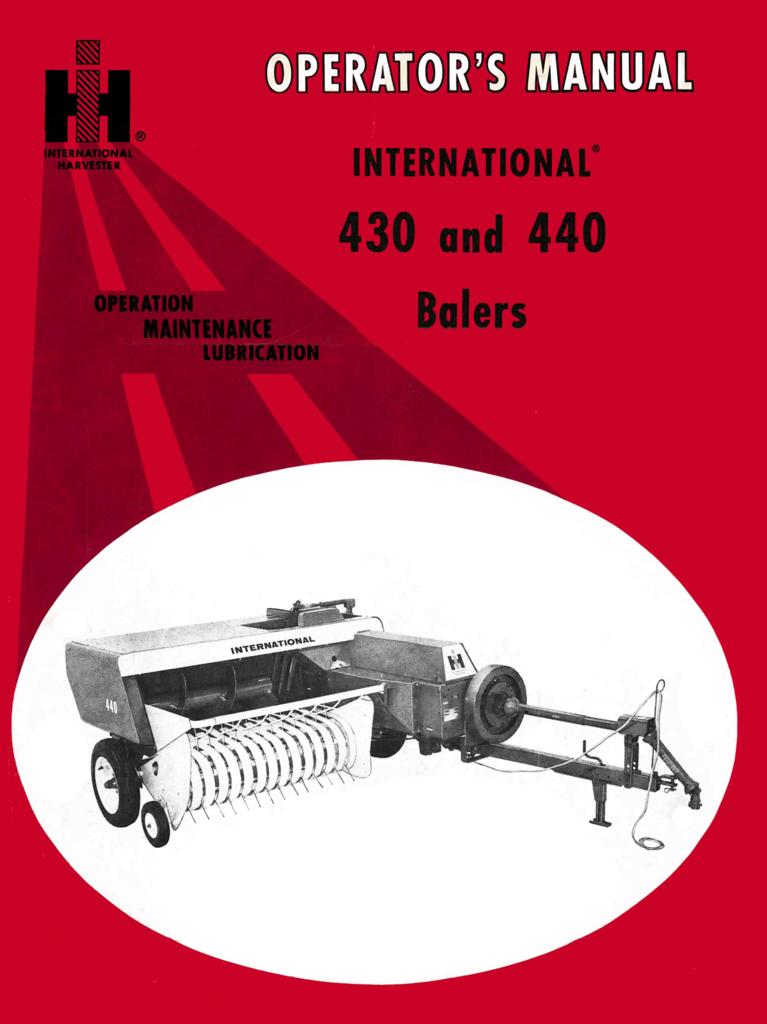 International 430 And 440 Balers Operator S Manual Manual Farmall Baler