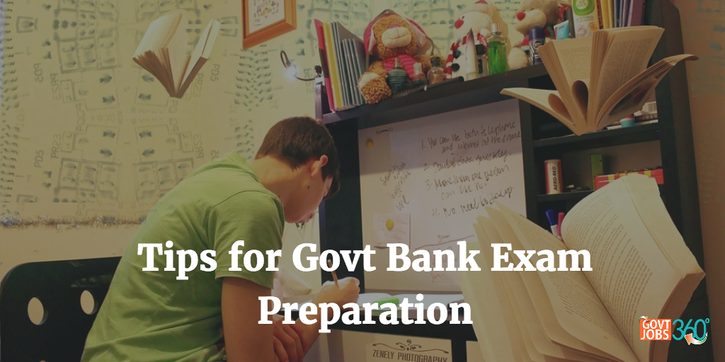 Tips for Govt Bank Exam Preparation