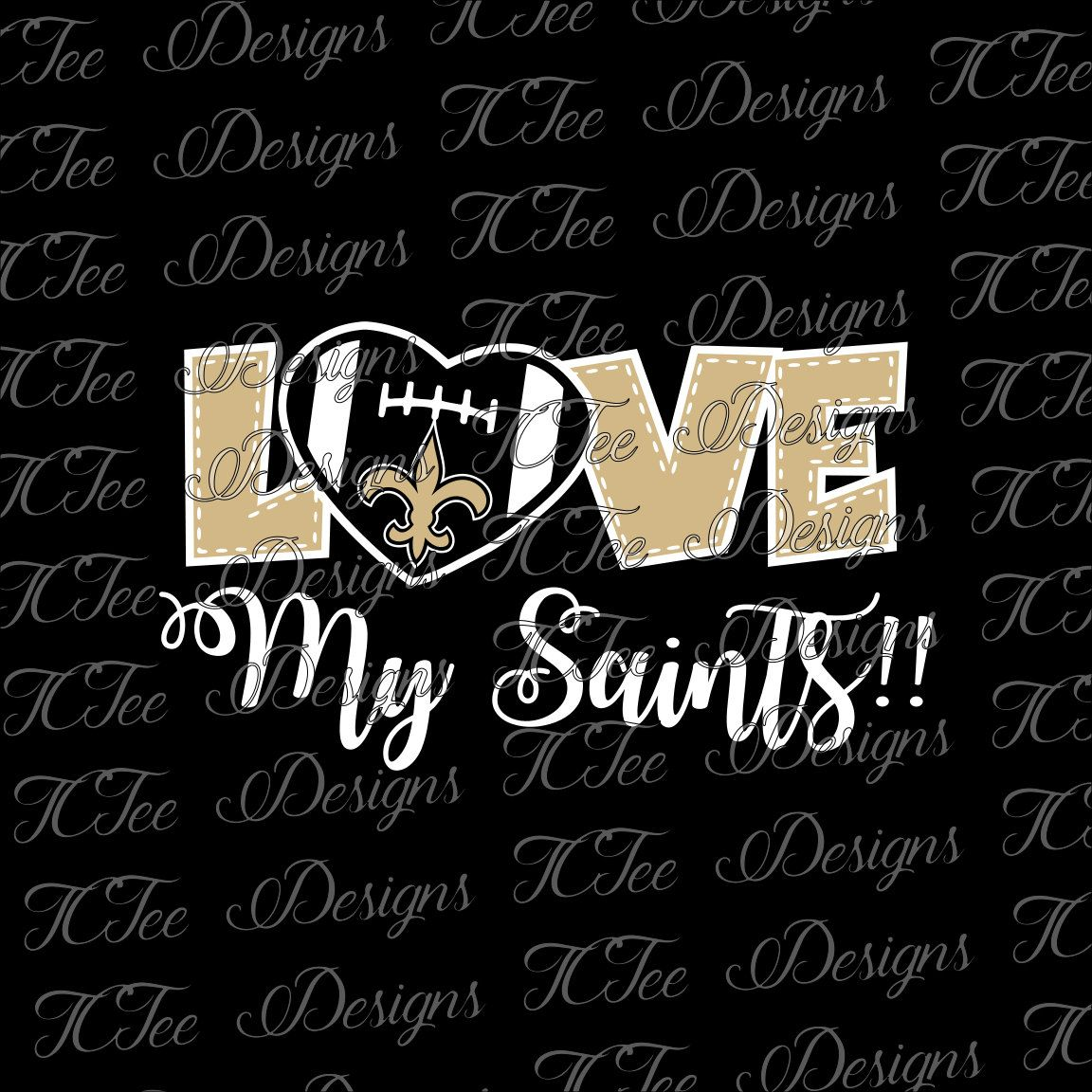 Love My Saints - New Orleans Saints - Football SVG File - Vector Design Download - Cut File by TCTeeDesigns on Etsy