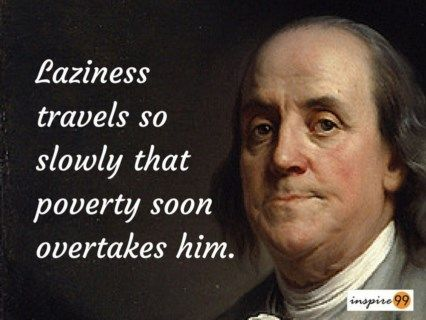 Benjamin Franklin 9 Priceless Quotes For Your Life With Images