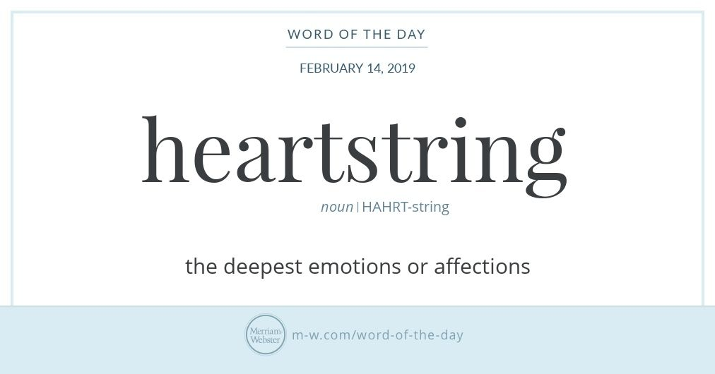 Word Of The Day Heartstring Words English Words Uncommon Words