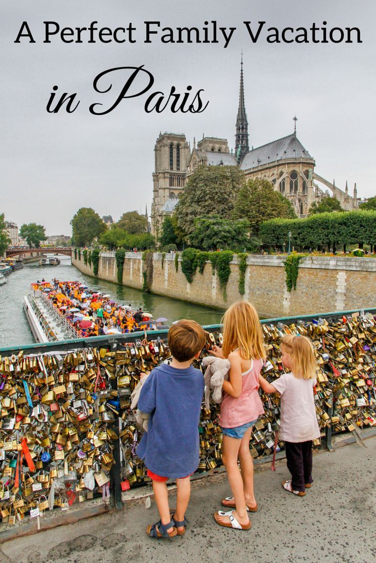10 Tips For A Perfect Family Vacation In Paris