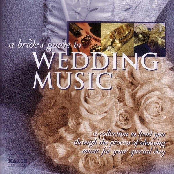 A BRIDE'S GUIDE TO WEDDING MUSIC Album Cover