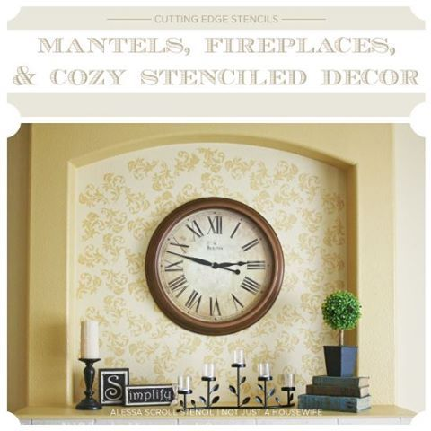 Brrr... It's chilly outside! We would love to get cozy next to a stenciled fireplace like this Alessa Scroll stencil by Not JUST A Housewife.  Which one of these fireplace décor ideas on our blog ignites your stencil itch? http://blog.cuttingedgestencils.com/?p=11243  #cuttingedgestencils #stencils #stenciling #wallstencils