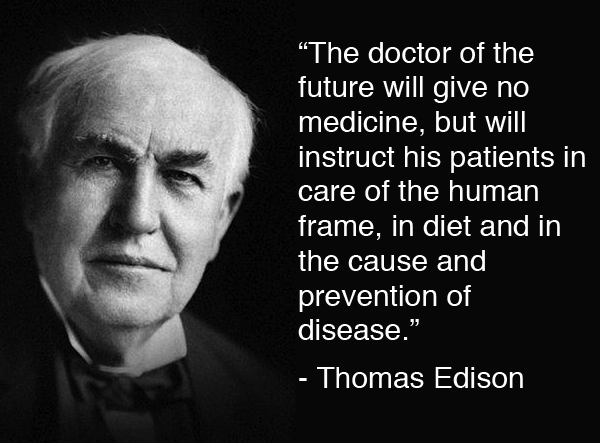 Image result for EDISON QUOTE ABOUT DOCTORS PRESCRIBING IMAGES