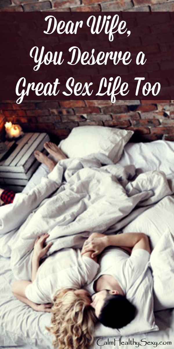 Dear Wife, You Deserve a Great Sex Life Too! Here are 3 steps to take to embrace your sensual side and develop a sex life that's great for you and your husband. Marriage tips and advice | Sex and intimacy | Christian marriage | Encouragement