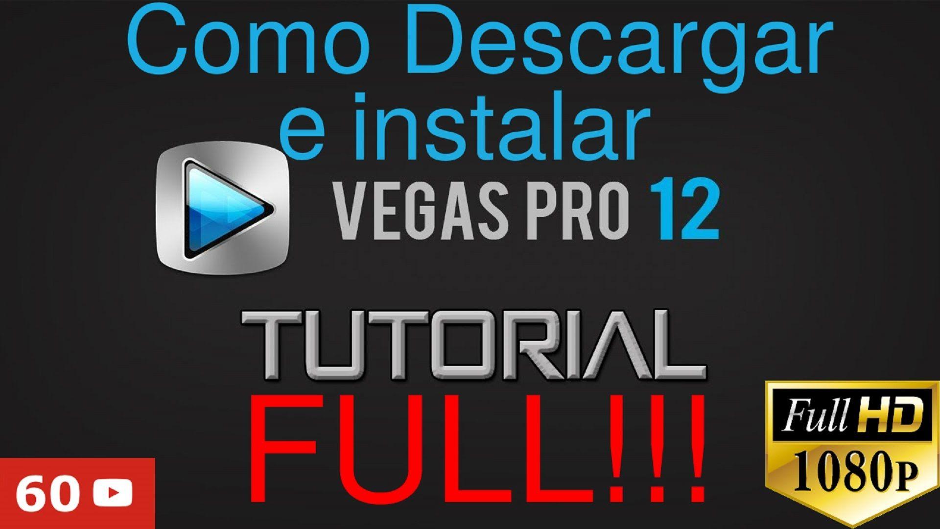 Como Descargar E Instalar Sony Vegas Pro 12 Full Tutorial Hd1080p Sony Juegos Pc Vegas