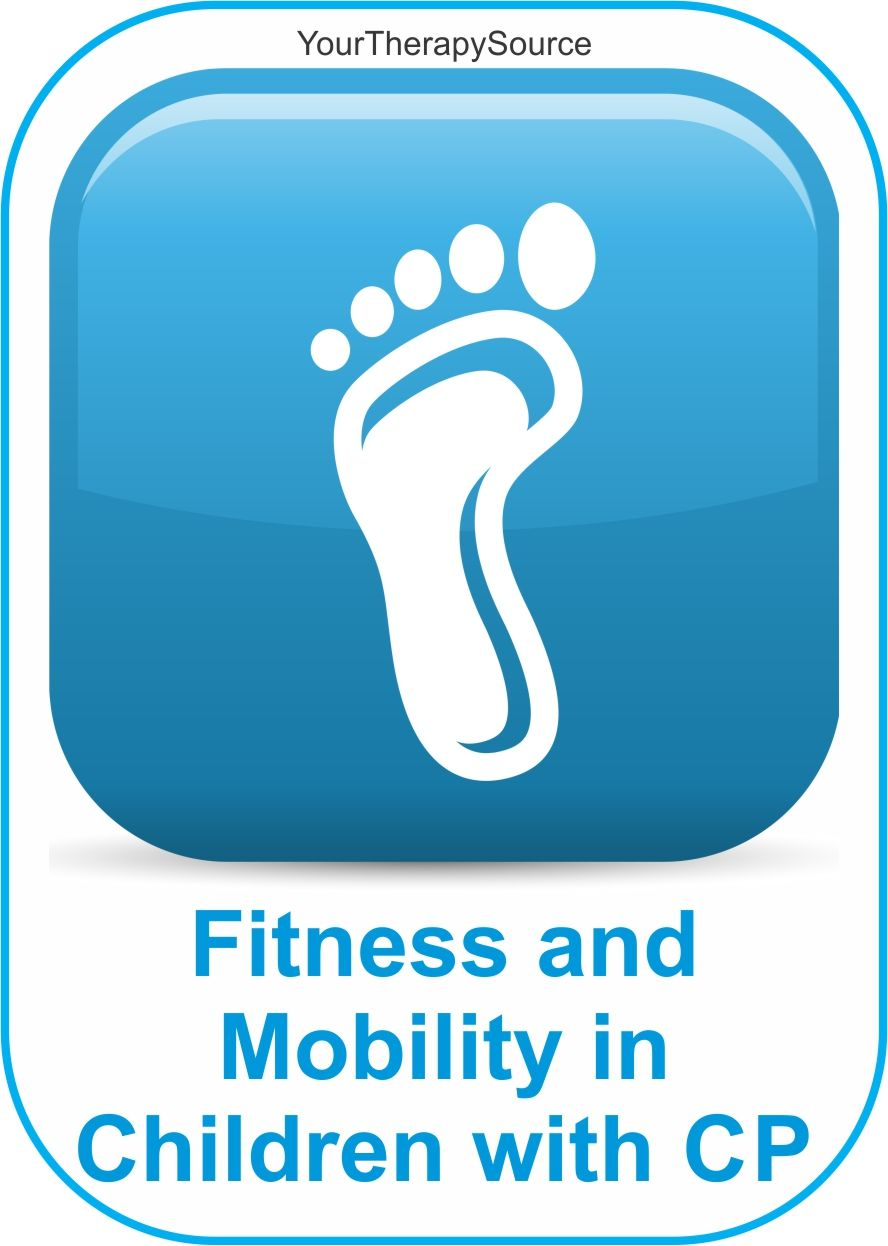 fitness and mobility in children with CP from www.YourTherapySource.com/blog1