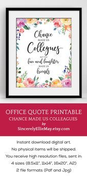 Lovely office quote printable perfect as gift for the colleague leaving the work Lovely office quote printable perfect as gift for the colleague leaving the work