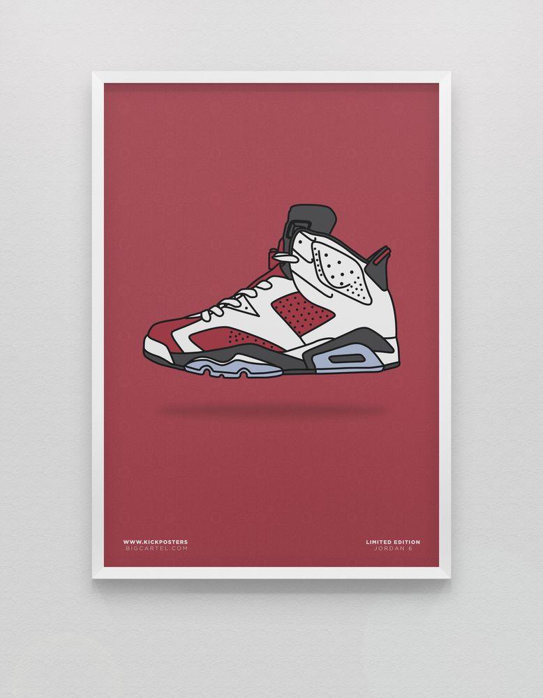Jordan 6 - Carmine by KickPosters.com | Wear | Pinterest