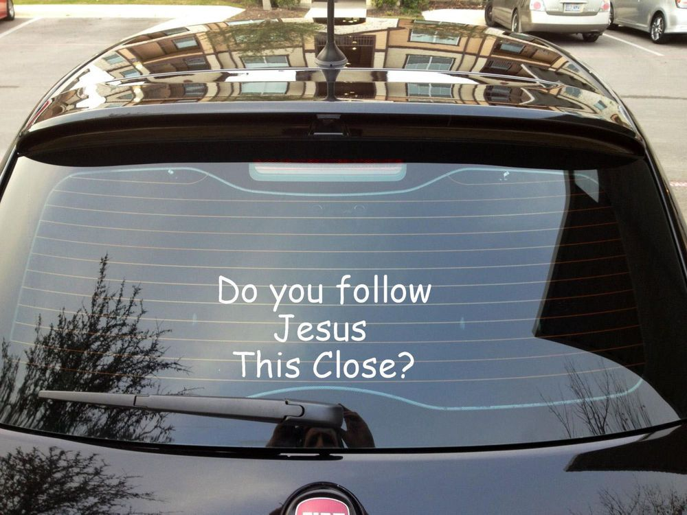 Do You Follow Jesus This Close Decal 12 X 6 Funny Anti Tailgating Car Decals Vinyl Car Decals Vinyl Decals