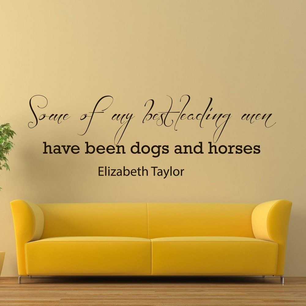 Wall Decals Quotes About Dogs Some of my best leading men have ...