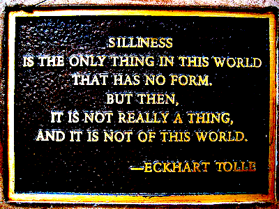 eckhart tolle is an idiot, but I like this quote