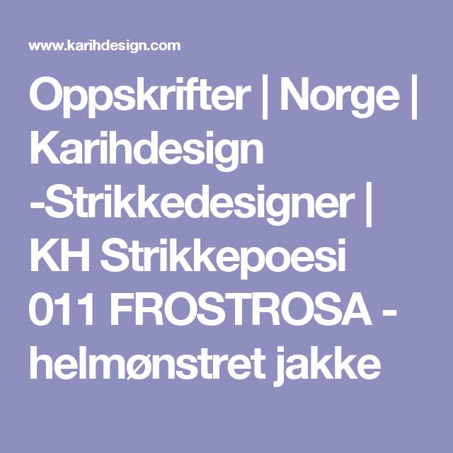 Oppskrifter   Norge   Karihdesign -Strikkedesigner   KH Strikkepoesi 011 FROSTROSA - helmønstret jakke