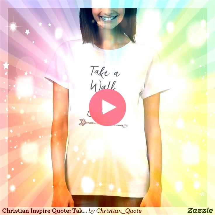Inspire Quote Take a Walk with Jesus TShirt   Christian Inspire Quote Take a Walk with Jesus TShirt   Christian Inspire Quote Take a Walk with Jesus TShirt   Engel oder T...