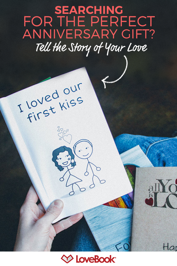give the most unique anniversary gift ever a lovebook is guaranteed to make your sweetie