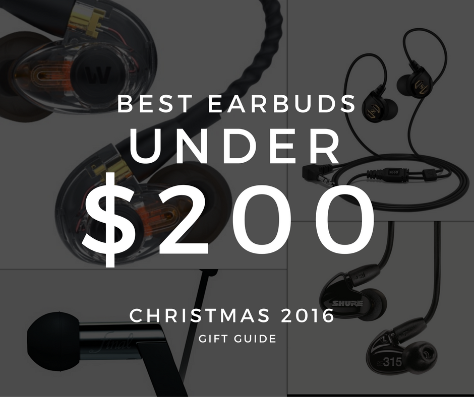 top 10 best earbuds under 200 2016 christmas gift guide
