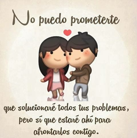 No Puedo Prometer Amor Pinterest Love Quotes Love Y Love